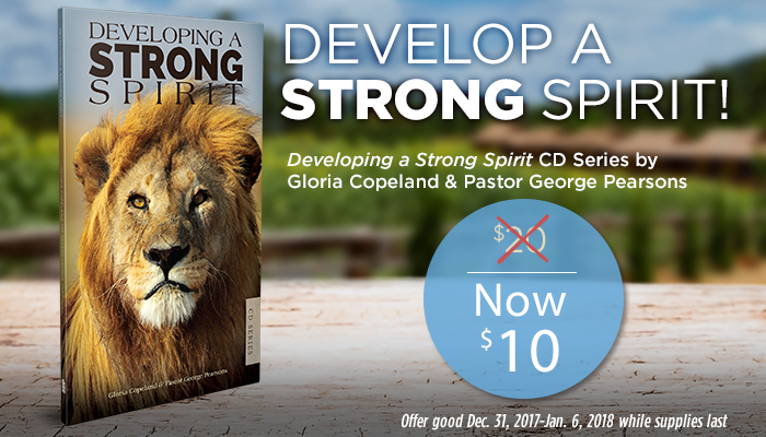 How to Develop A Strong Spirit