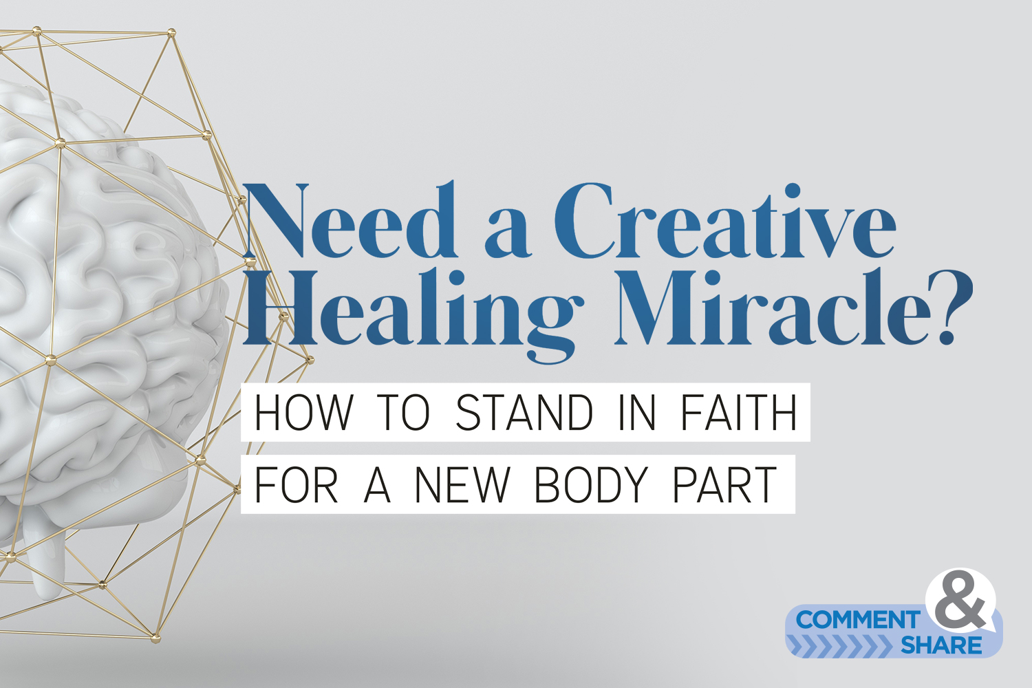 How to Stand in Faith for a New Body Part