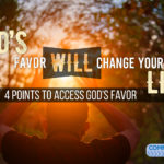 The Favor of God Will Change Your Life!