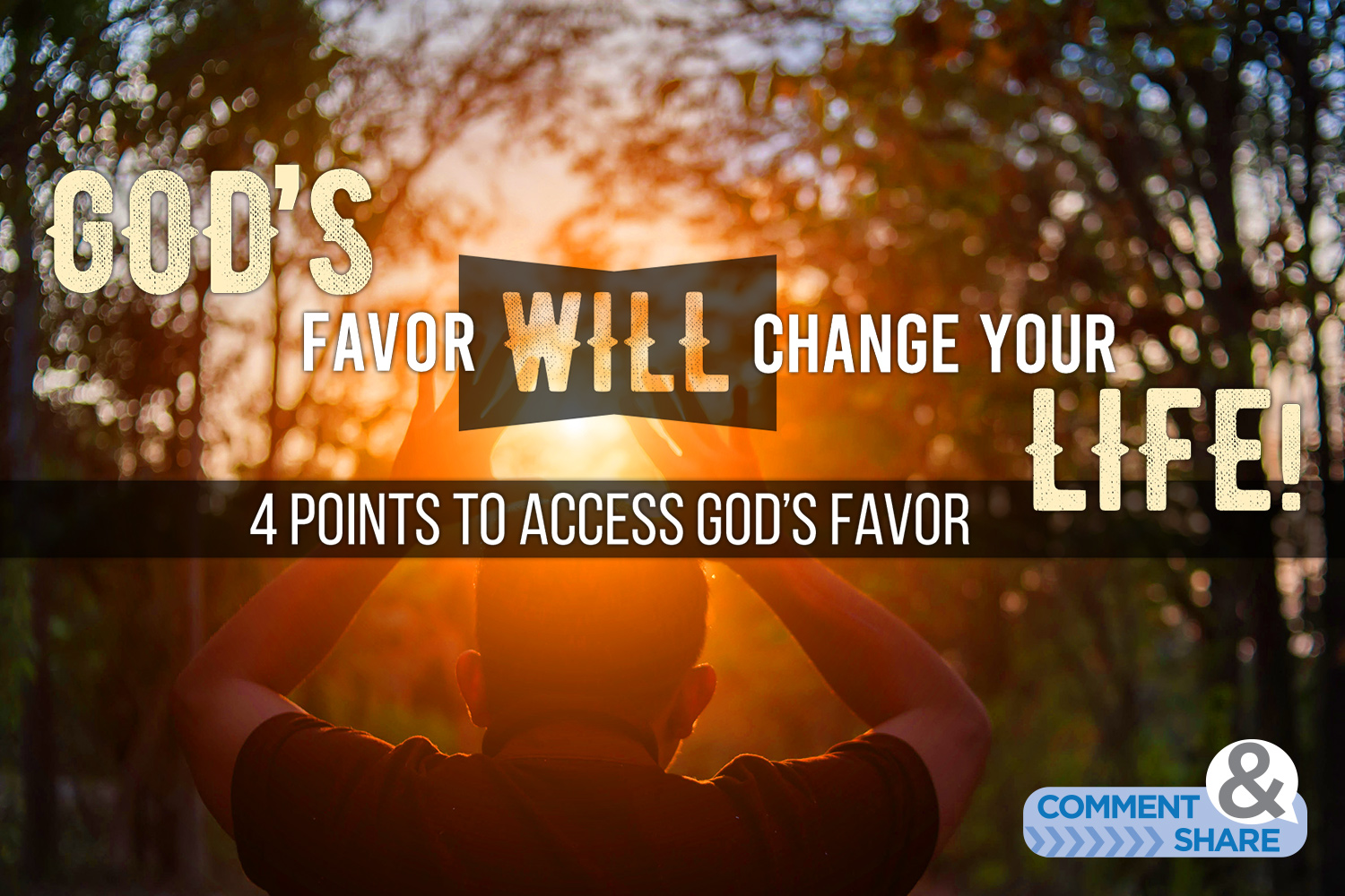 The Favor of God will change your life