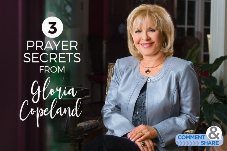 3 Prayer Secrets from Gloria Copeland