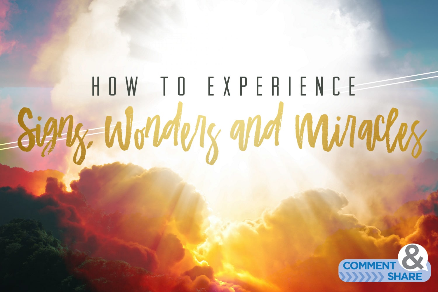 How to Experience Signs, Wonders and Miracles - Kenneth Copeland