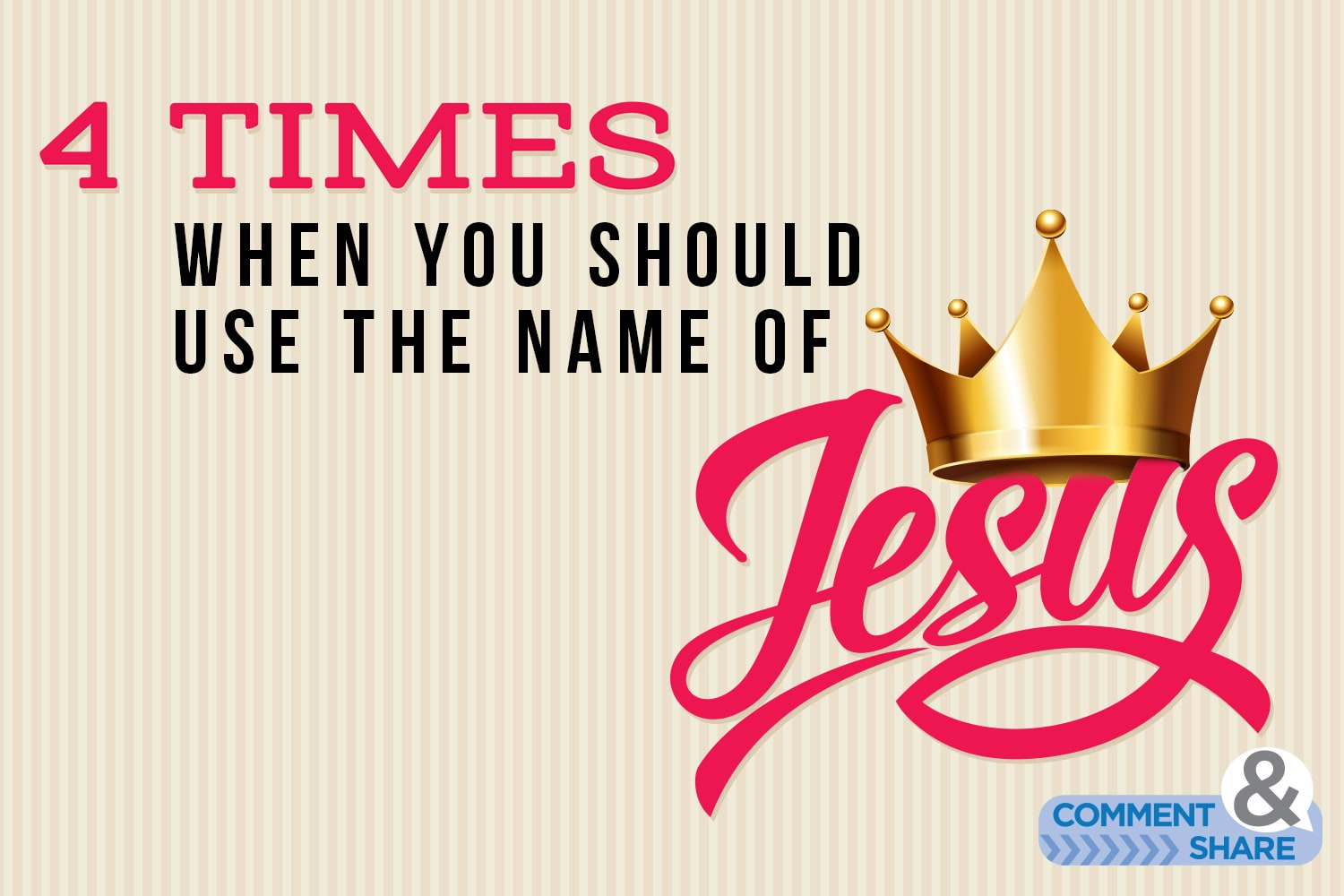 4 Times You Should Use the Name of Jesus