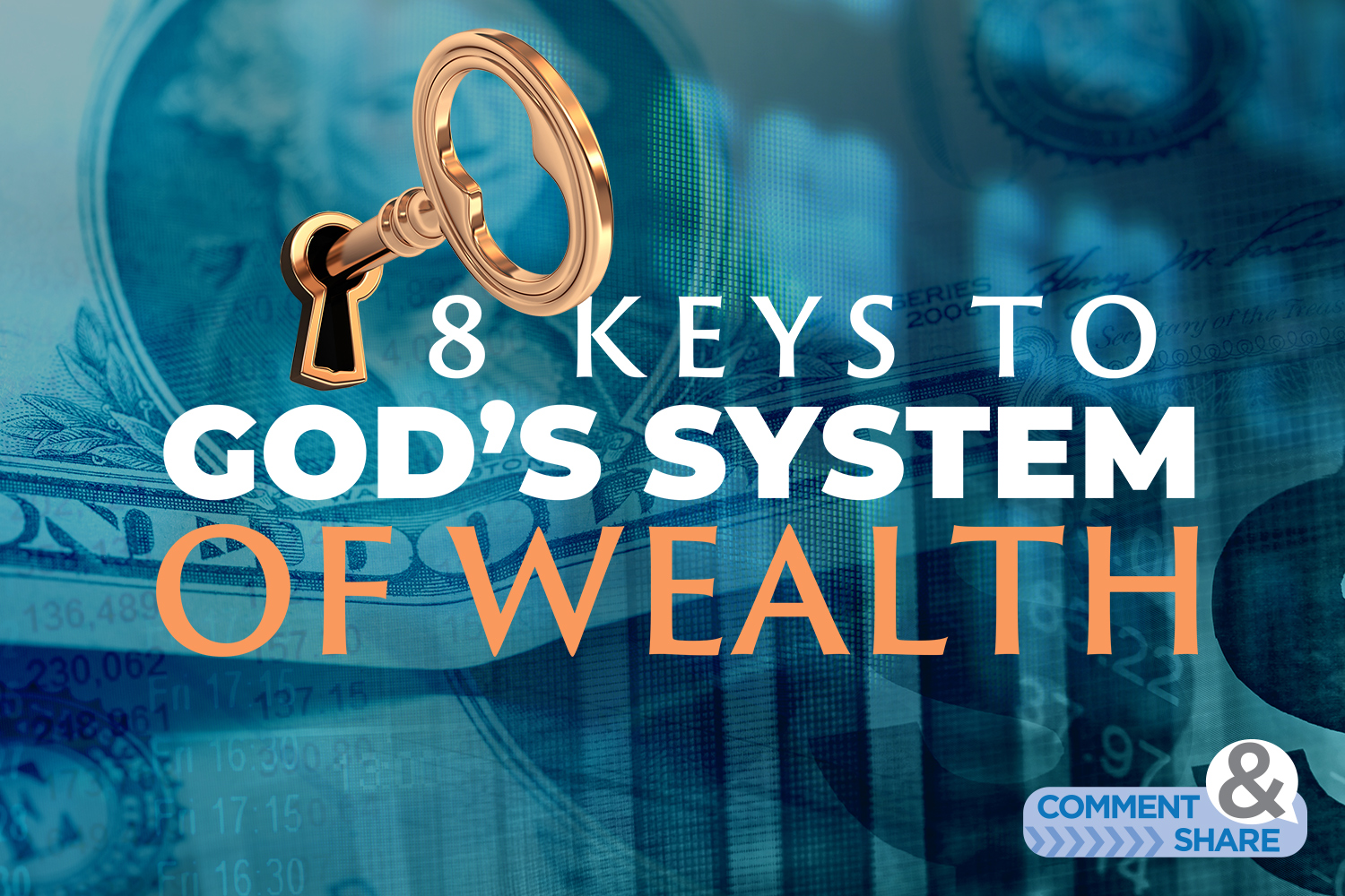 8 Keys to God's Wealth System