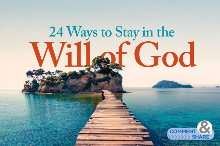 24 Ways to Stay in the Will of God
