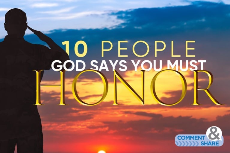 10 People God Says You Must Honor