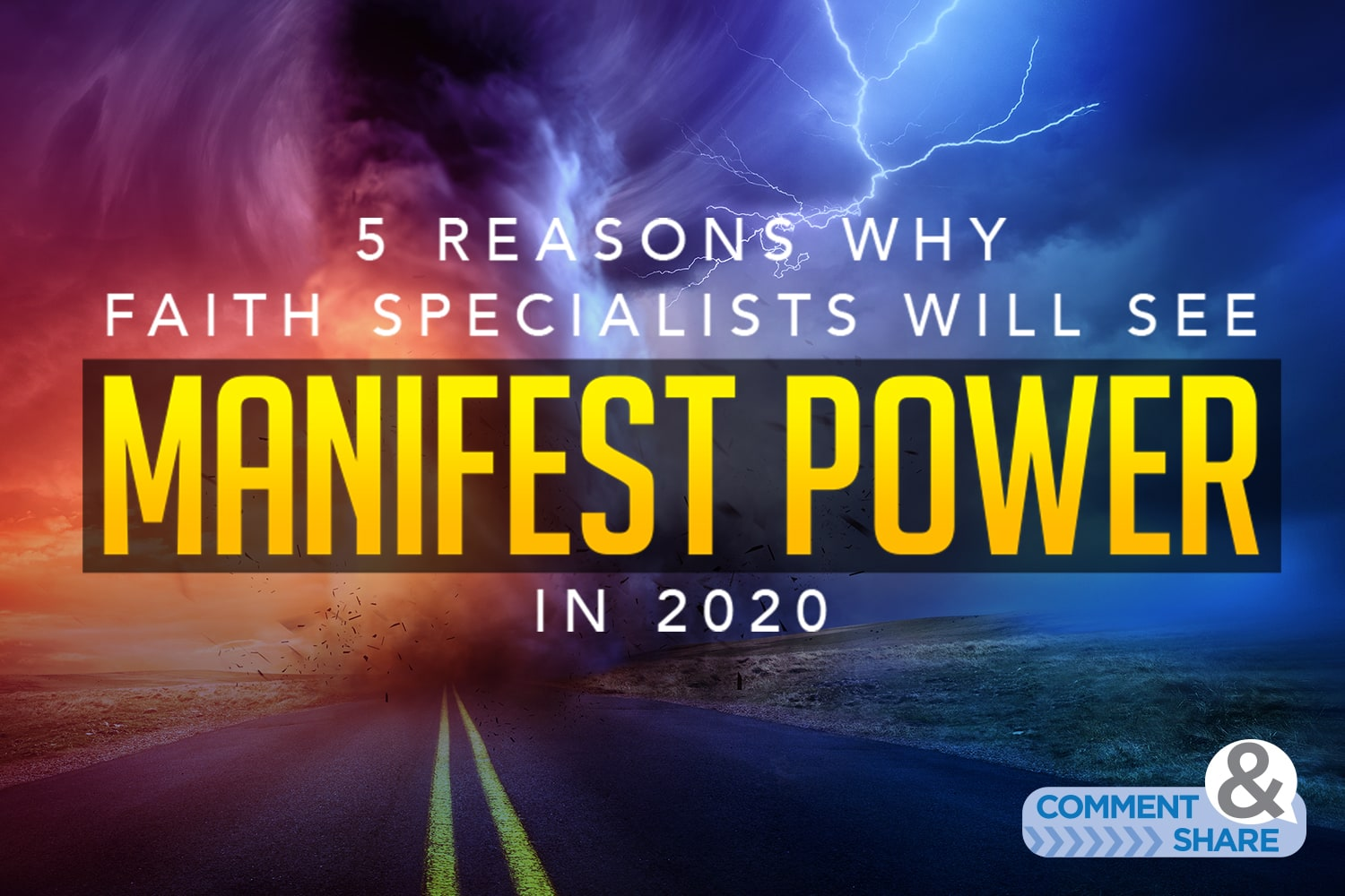 5 Reasons Faith Specialists Will See God's Manifest Power in 2020