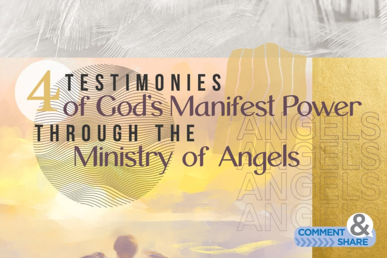 4 Testimonies of God's Manifest Power Through the Ministry of Angels