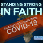 Standing Strong IN FAITH Against the Coronavirus (COVID-19)