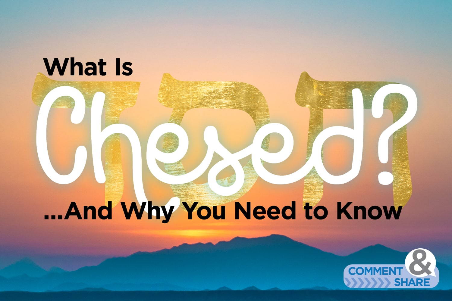 What Is Chesed?