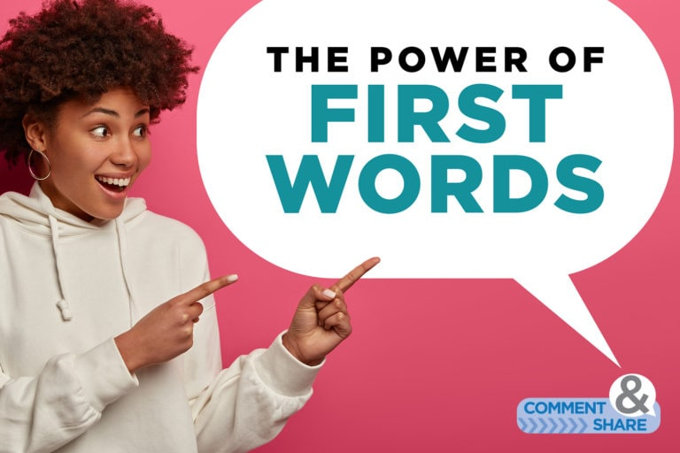 The Power of First Words