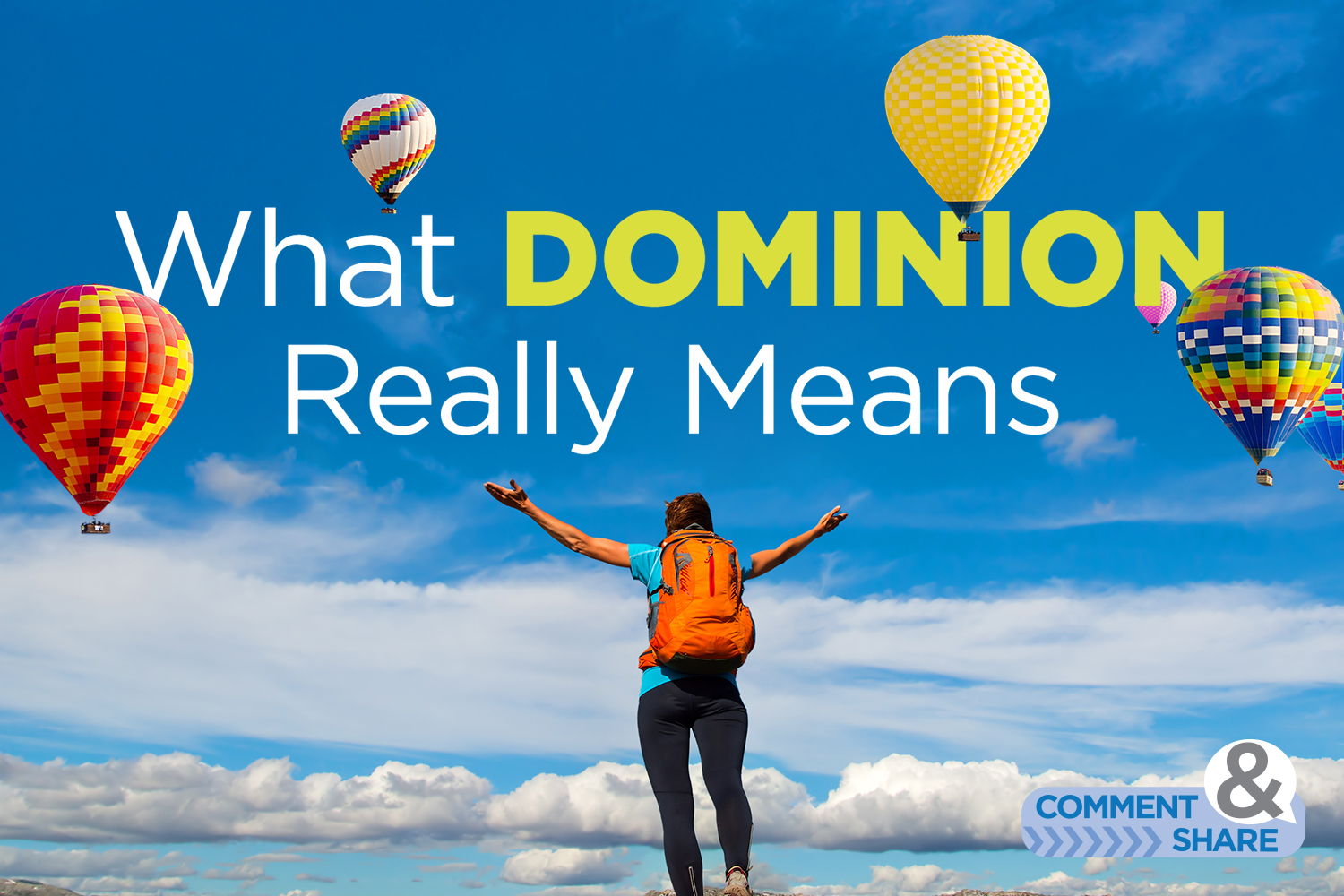 What Dominion Really Means