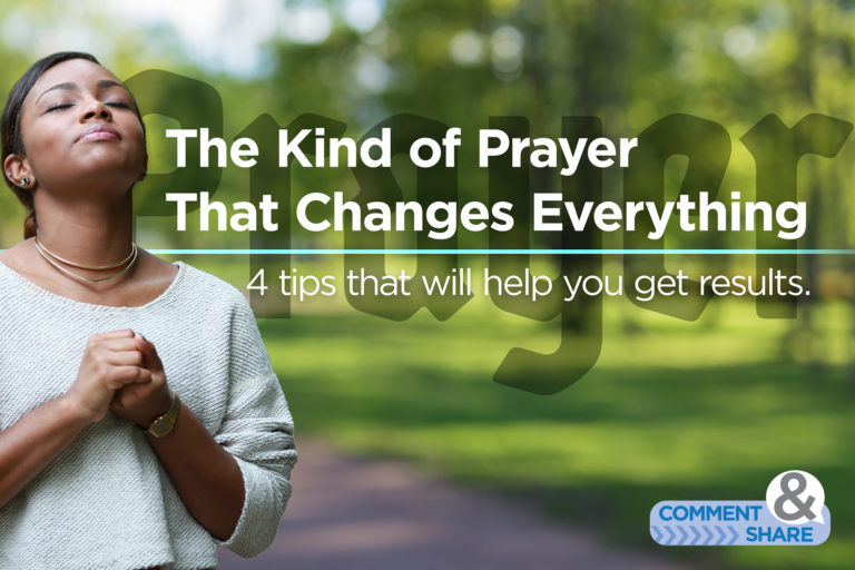 The Kind of Prayer That Changes Everything