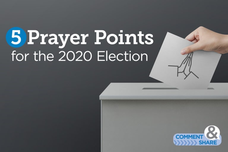 5 Prayer Points for the 2020 Election