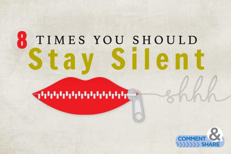 8 Times You Should Stay Silent