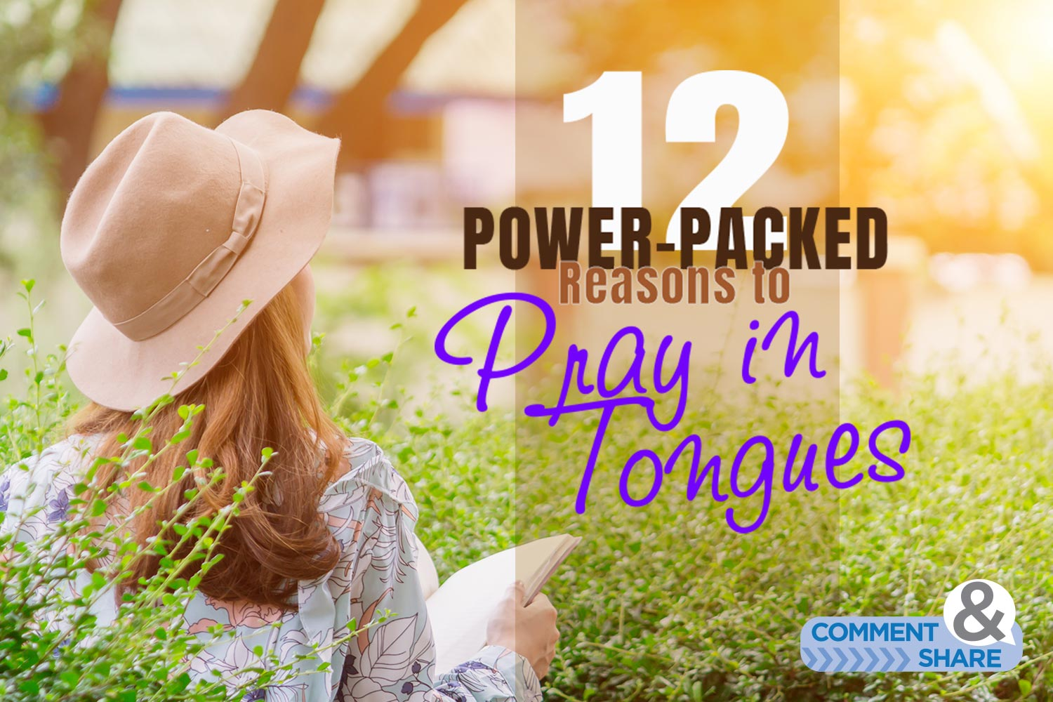 12 Power-Packed Reasons to Pray in Tongues