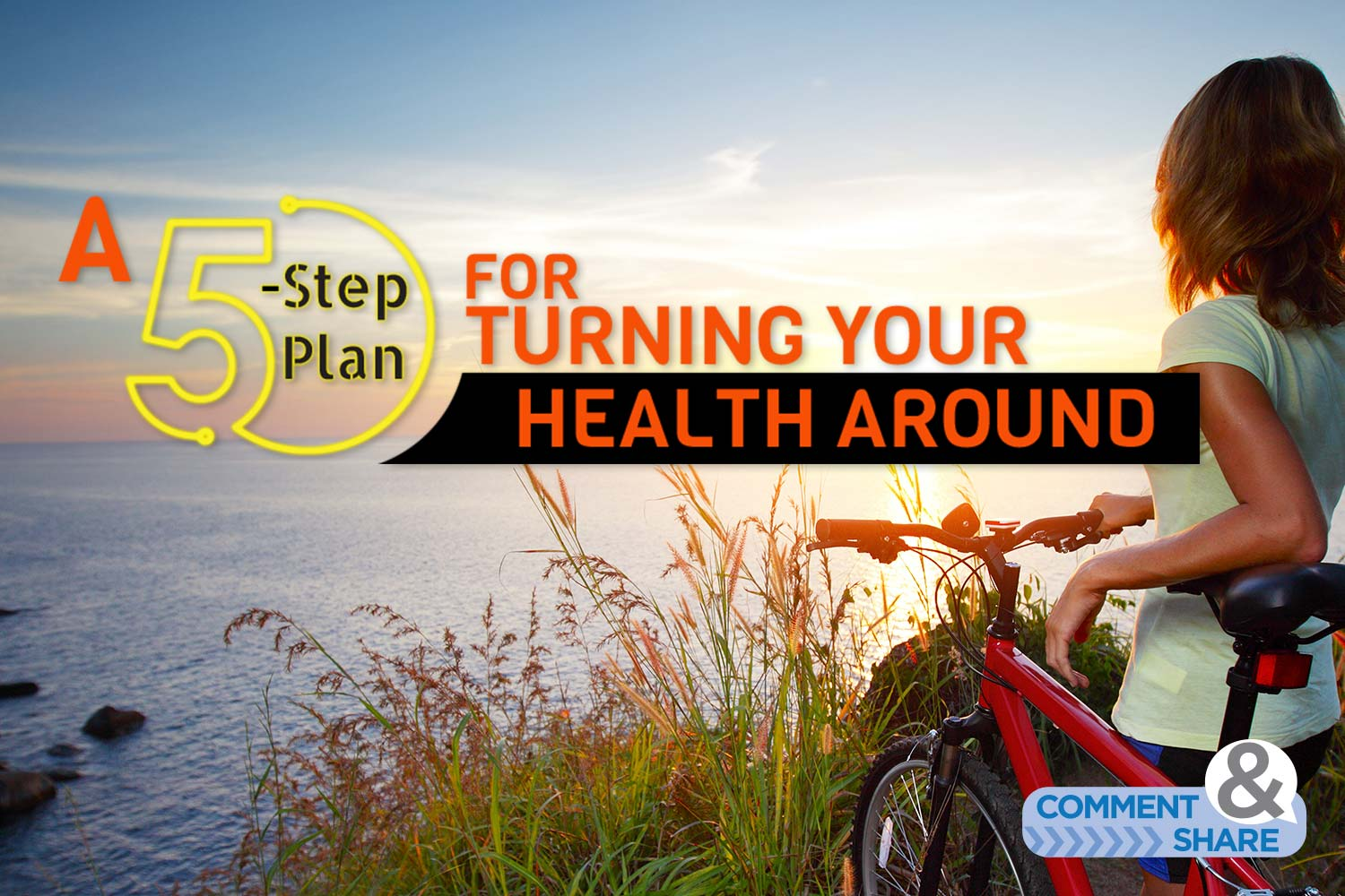 A 5-Step Plan for Turning Your Health Around